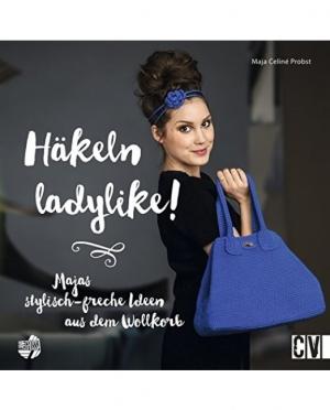 Häkeln ladylike Majas stylisch-freche ..