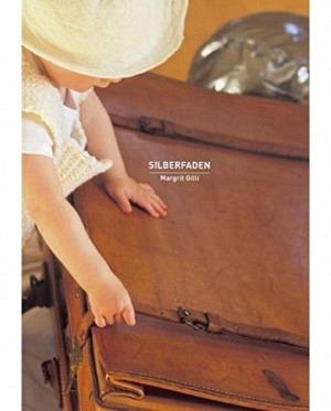 Buch Stricken Silberfaden Margrit Gilli